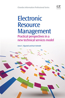 Electronic Resource Management Practical Perspectives In A New Technical Services Model