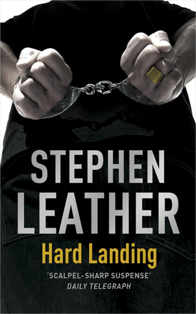 Hard Landing By: Stephen Leather