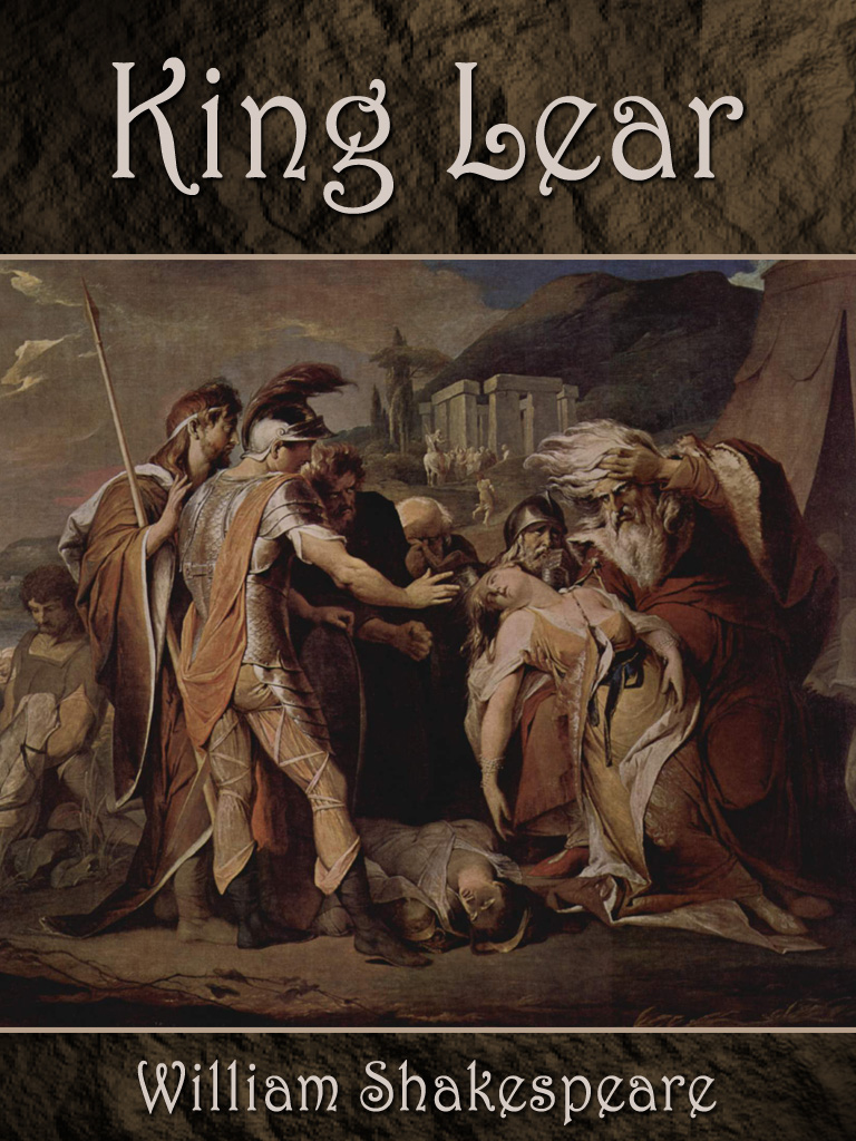 King Lear By: William Shakespeare