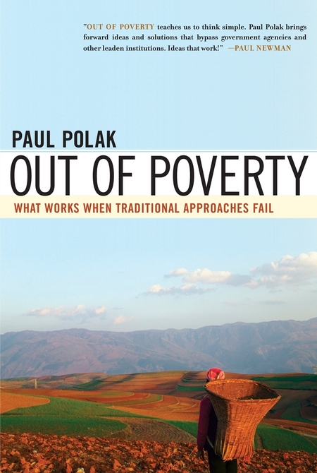 Out of Poverty By: Paul Polak