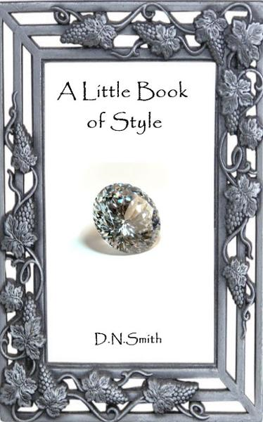 A Little Book of Style By: Dulcinea Norton-Smith