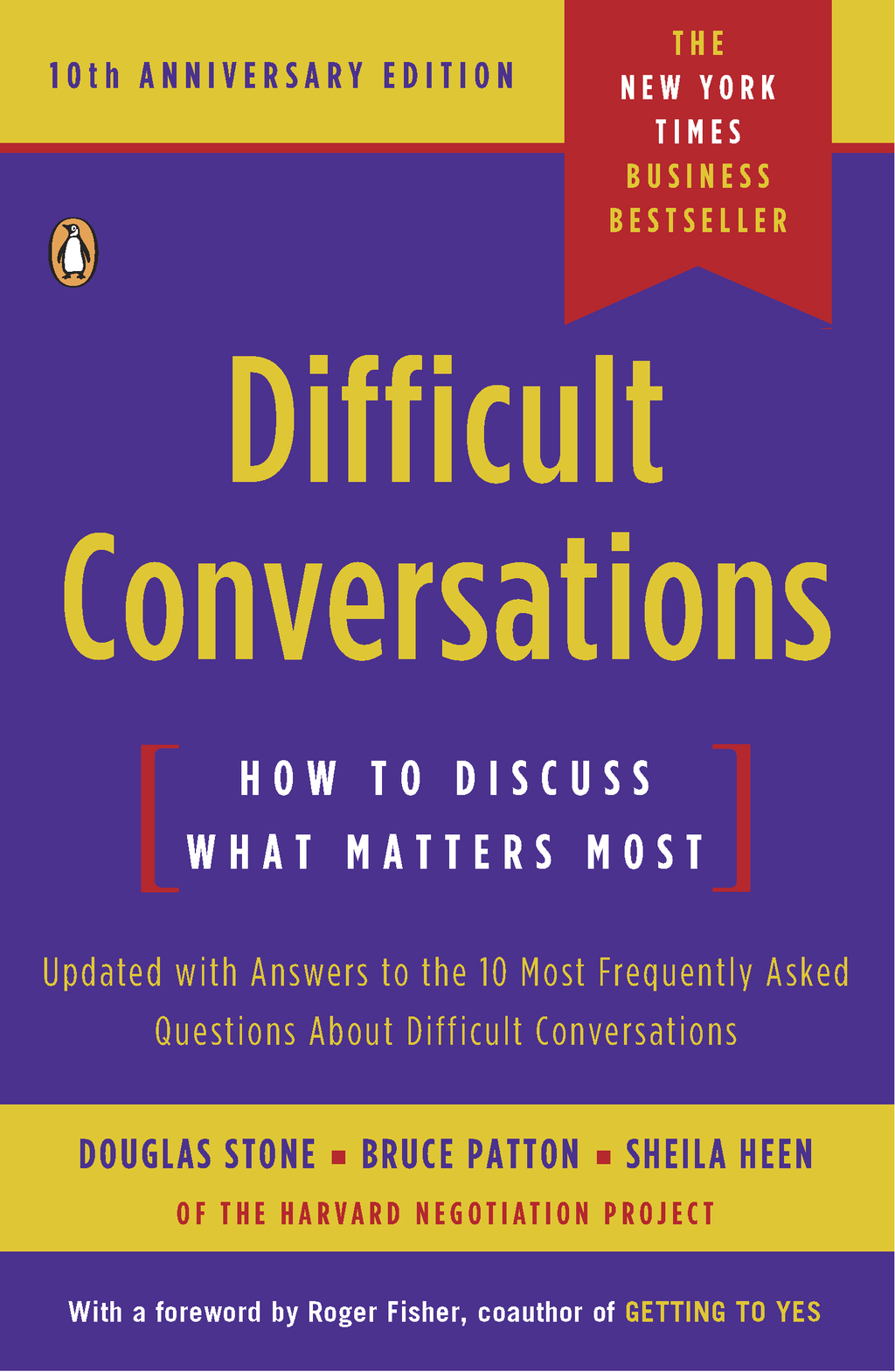 Difficult Conversations By: Bruce Patton,Douglas Stone