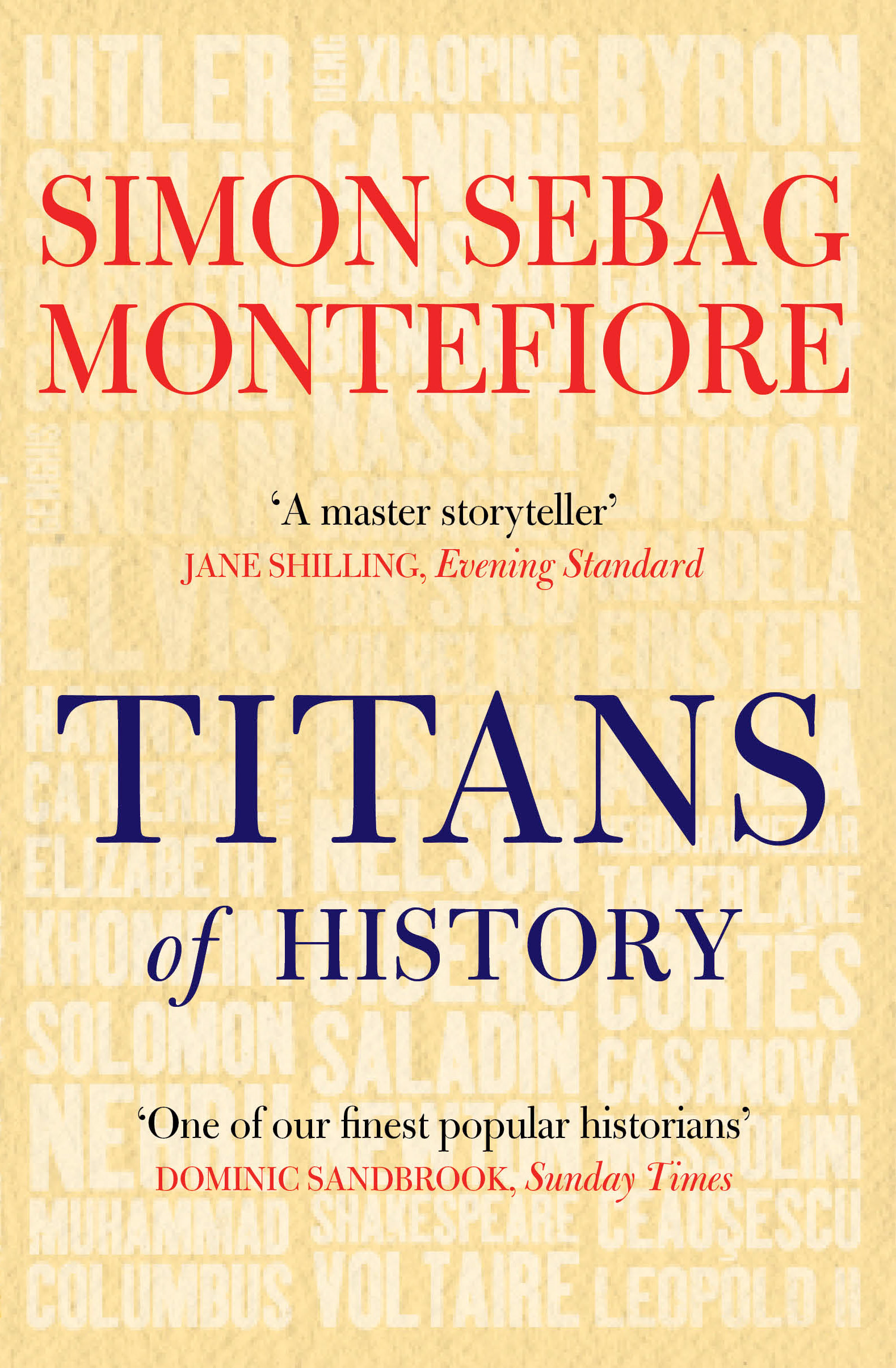 Titans of History By: Simon Sebag Montefiore
