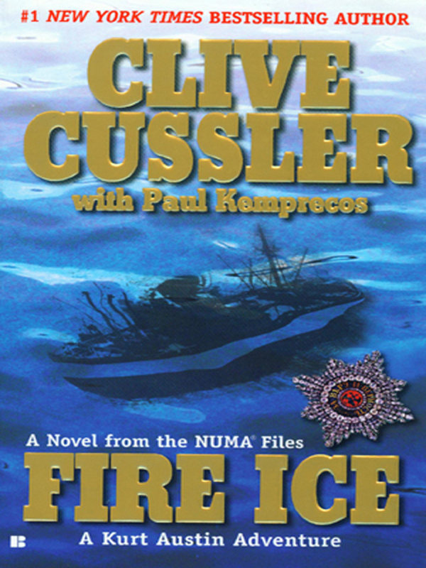 Fire Ice By: Clive Cussler,Paul Kemprecos
