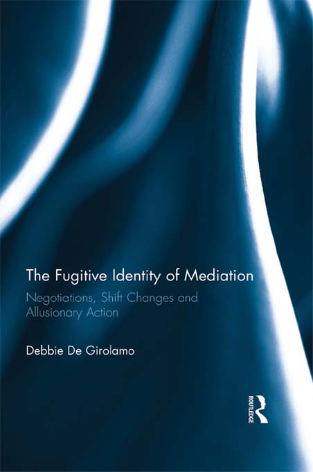 The Fugitive Identity of Mediation