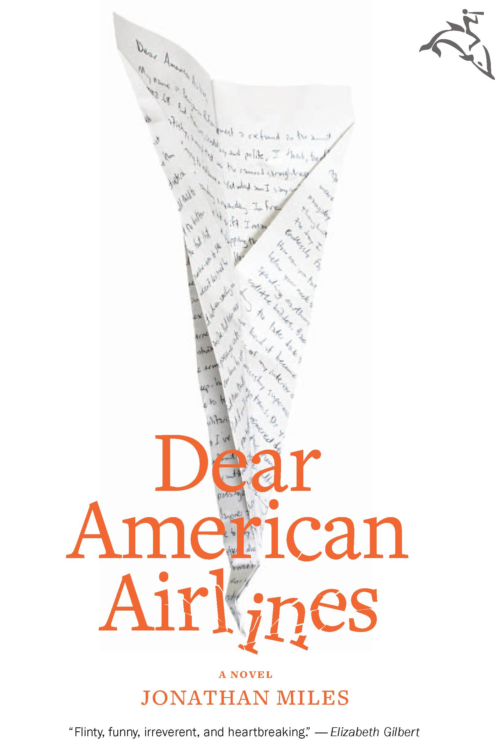 Dear American Airlines By: Jonathan Miles
