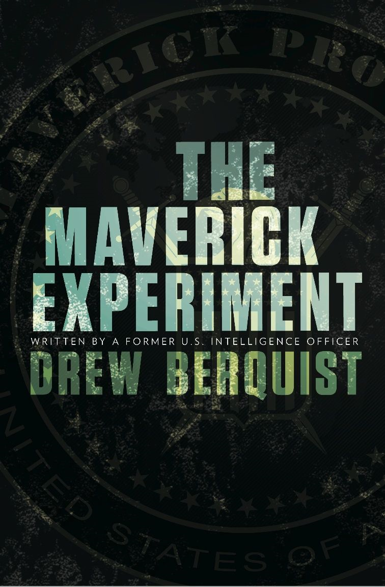 The Maverick Experiment By: Drew Berquist