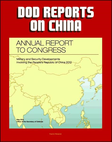2012 People's Republic of China: Military and Security Developments Annual Report to Congress, People's Liberation Army (PLA), Space, Cyber Capabilities, Earlier Reports to 2006