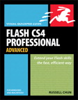 Flash CS4 Professional Advanced for Windows and Macintosh: Visual QuickPro Guide