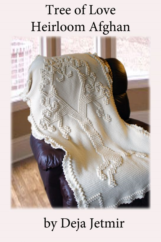 Tree of Love Heirloom Afghan Crochet Pattern By: Deja Jetmir