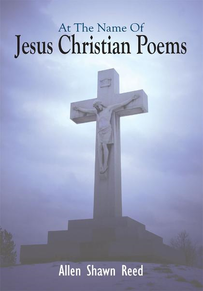 At The Name Of Jesus Christian Poems