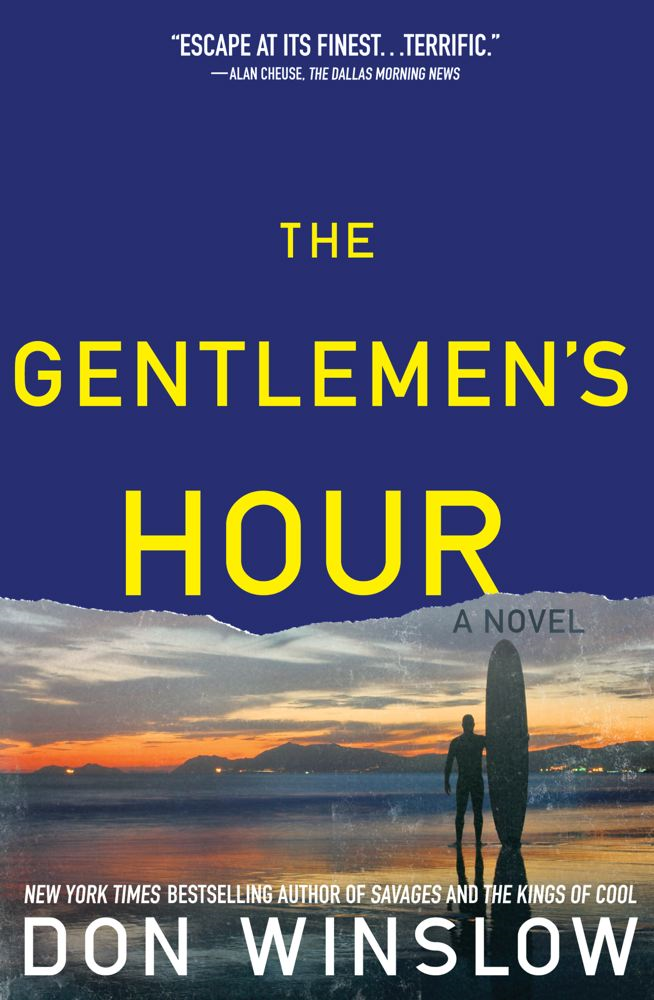 The Gentlemen's Hour By: Don Winslow