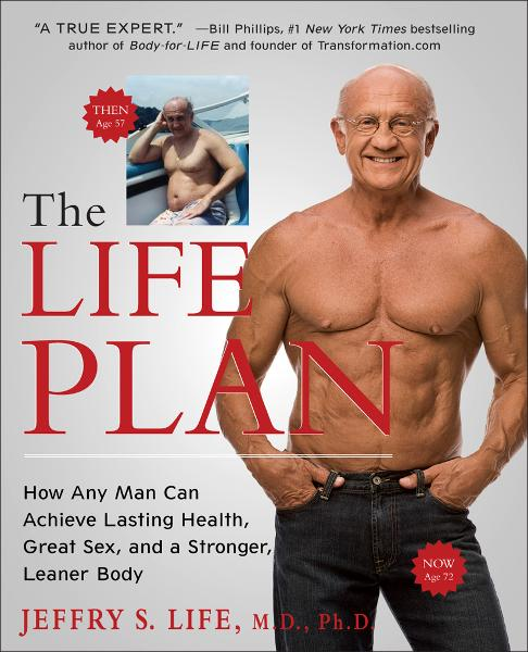The Life Plan By: Jeffry S Life