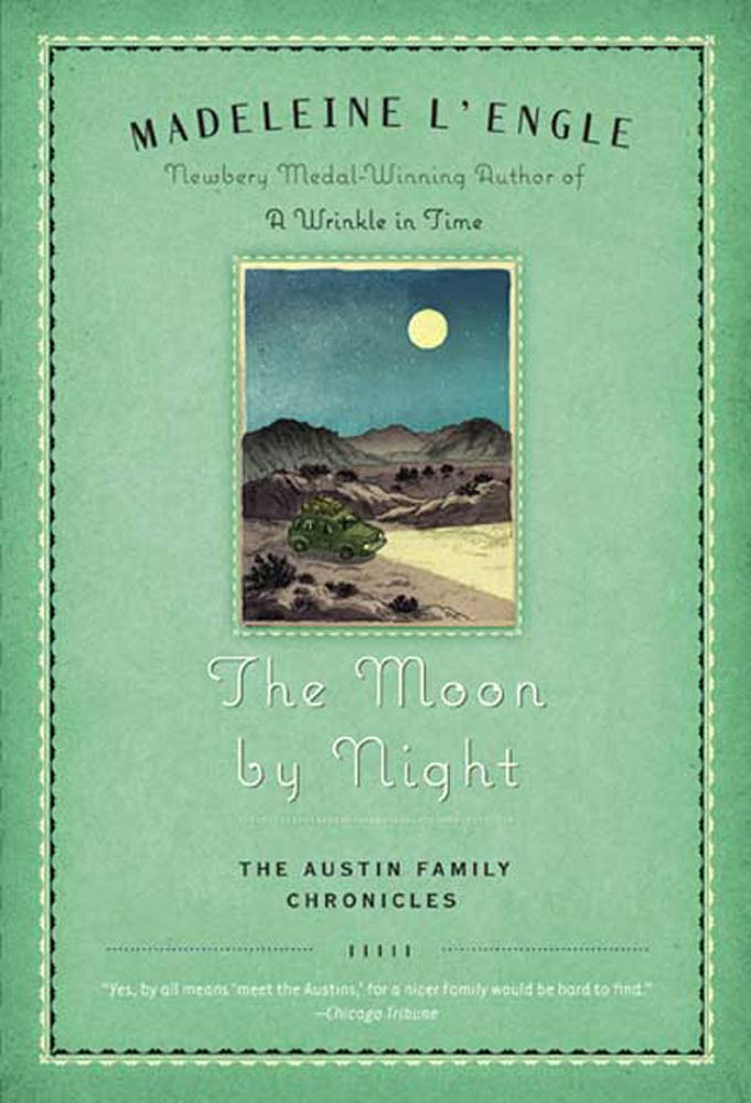 The Moon by Night By: Madeleine L'Engle