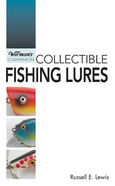 Warman's Companion Collecting Fishing Lures