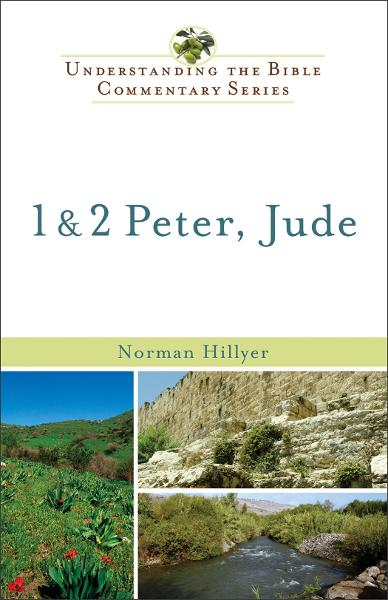 1 and 2 Peter, Jude (Understanding the Bible Commentary Series)