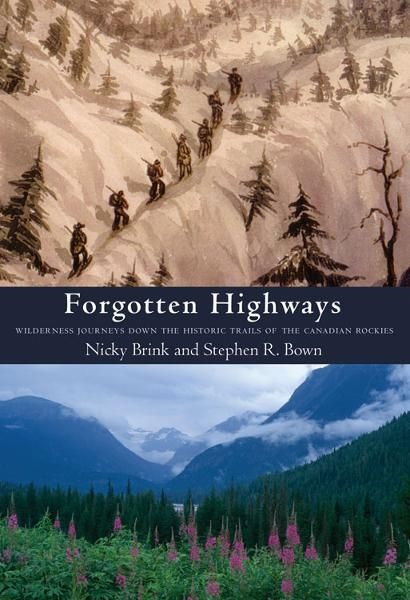 Forgotten Highways By: Nicky L. Brink,Stephen R. Bown