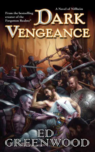 Dark Vengeance By: Ed Greenwood
