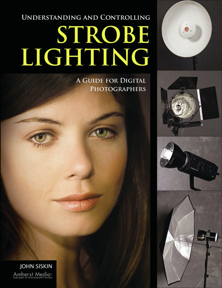Understanding and Controlling Strobe Lighting By: John Siskin