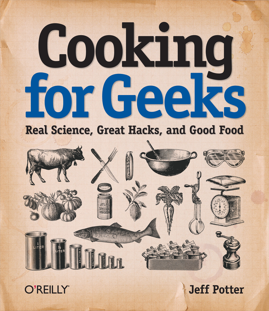 Cooking for Geeks By: Jeff Potter
