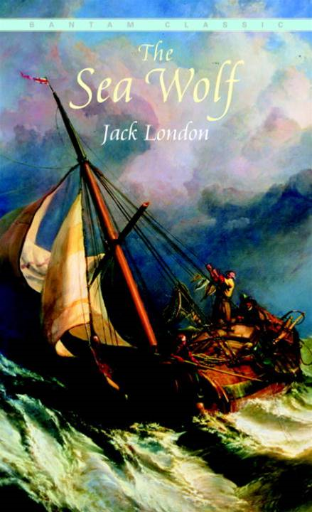 The Sea Wolf By: Jack London
