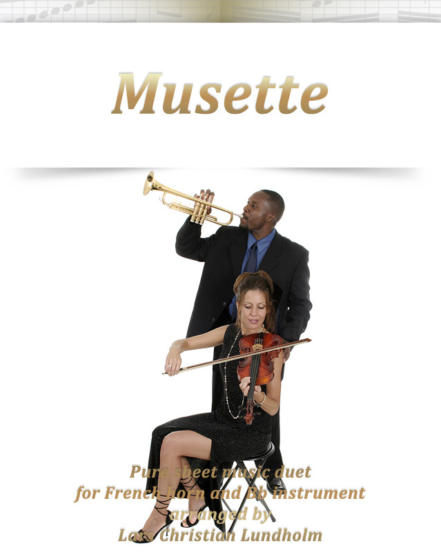 Musette Pure sheet music duet for French horn and Bb instrument arranged by Lars Christian Lundholm
