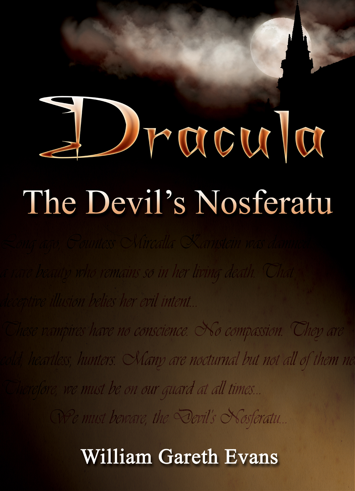Dracula - The Devil's Nosferatu By: William Gareth Evans