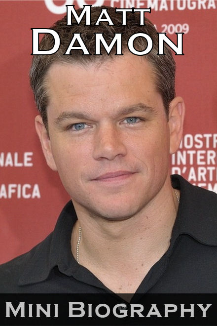 Matt Damon Mini Biography