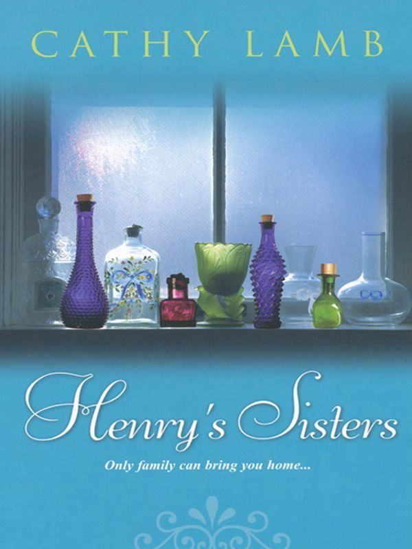 Henry's Sisters By: Cathy Lamb