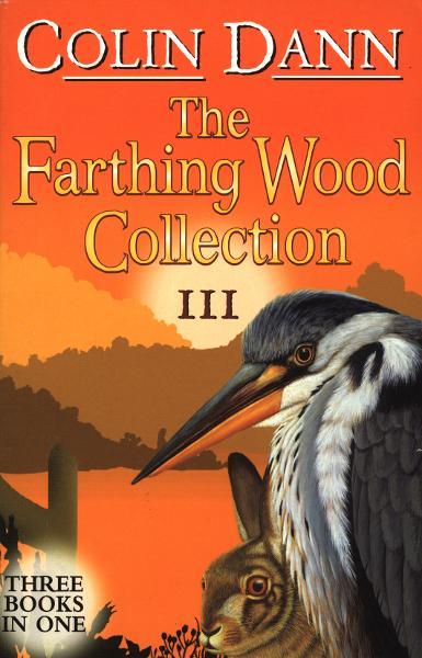 Farthing Wood Collection 3 By: Colin Dann