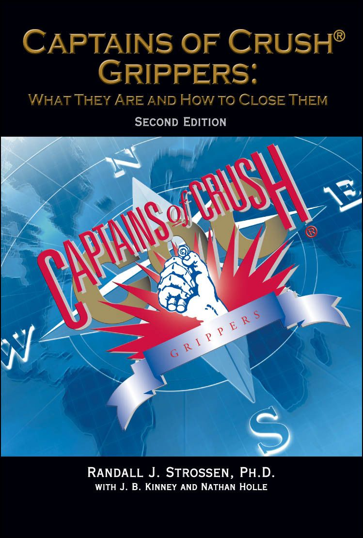 Captains of Crush Grippers:  By: Randall J. Strossen, Ph.D., with J.B. Kinney and Nathan Holle