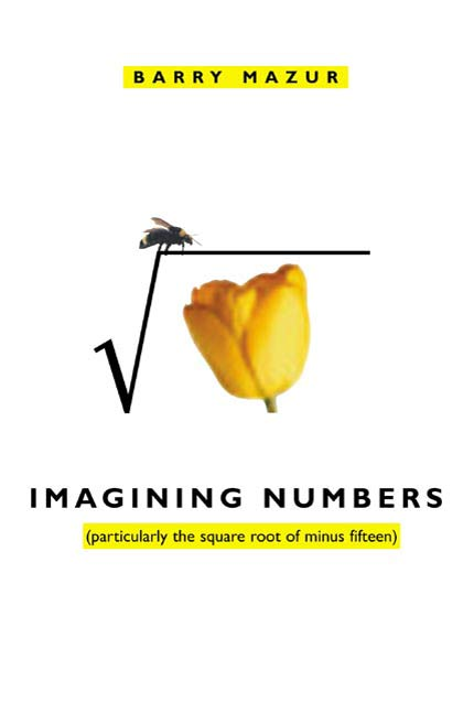 Imagining Numbers By: Barry Mazur