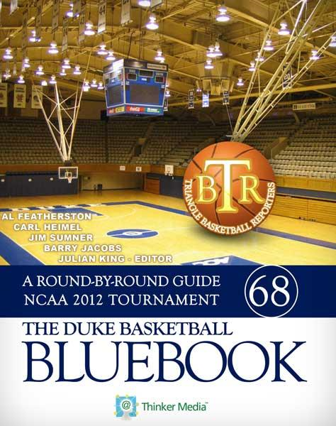 The Duke Basketball Bluebook: A Round-by-Round Guide to the NCAA 2012 Tournament