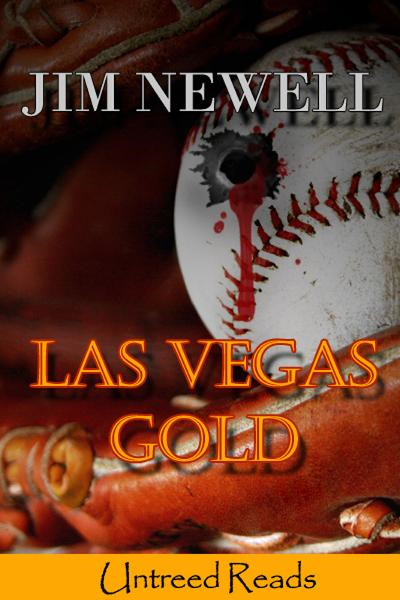Las Vegas Gold By: Jim Newell
