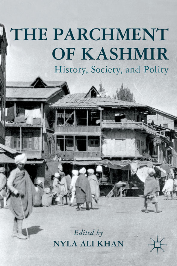 The Parchment of Kashmir History,  Society,  and Polity