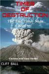 Times Of Destruction