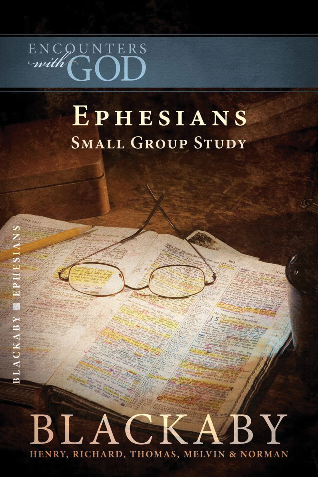 Ephesians By: Henry Blackaby