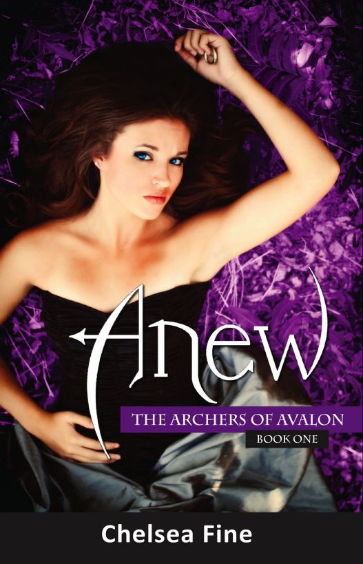 Anew (The Archers of Avalon, Book One)