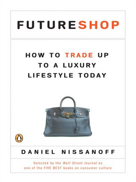 FutureShop By: Daniel Nissanoff