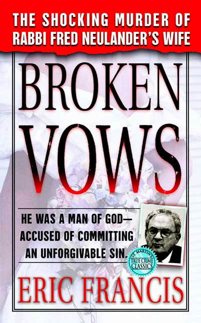 Broken Vows By: Eric Francis