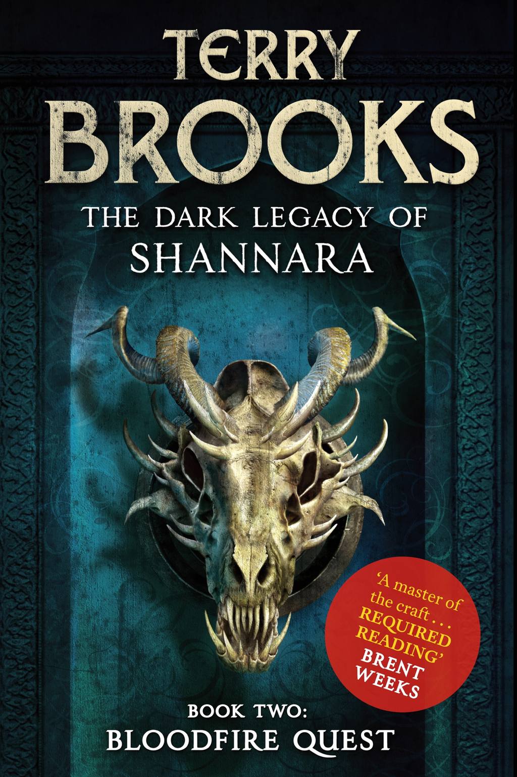Bloodfire Quest Book 2 of The Dark Legacy of Shannara