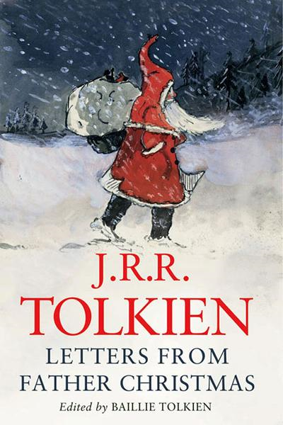 Letters From Father Christmas By: J.R.R. Tolkien