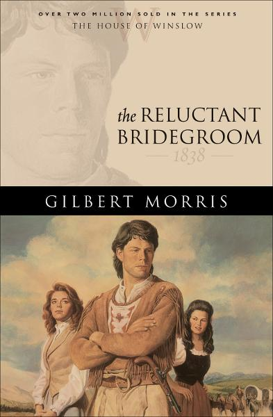 Reluctant Bridegroom, The (House of Winslow Book #7)