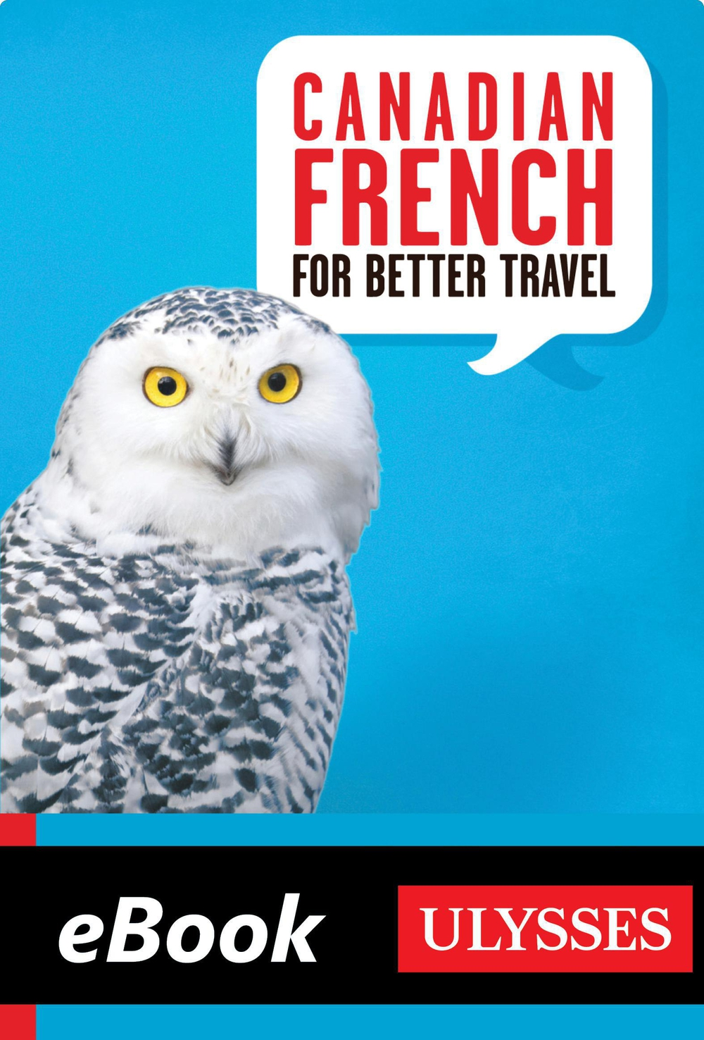 Canadian French for Better Travel By: Collective