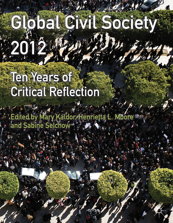 Global Civil Society 2012 Ten Years of Critical Reflection