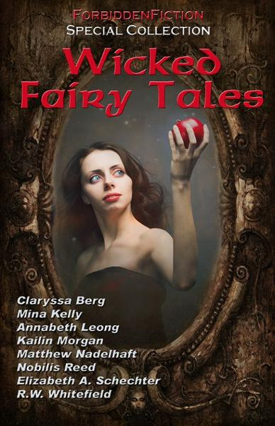 Wicked Fairy Tales: Erotic Fantasy Anthology