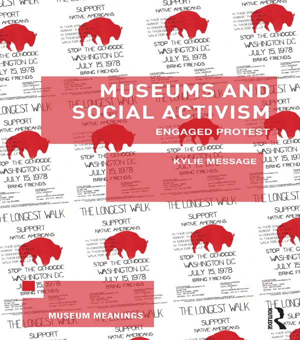 Museums and Social Activism Engaged Protest