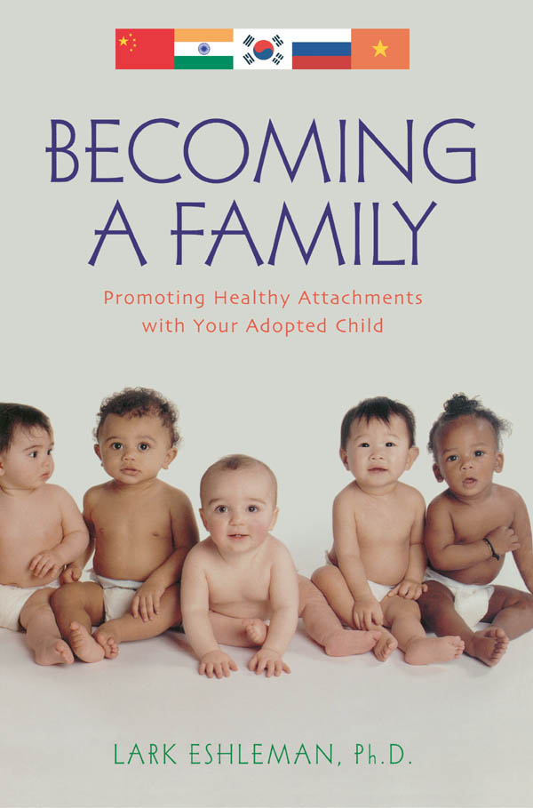 Becoming a Family By: Lark Eshleman