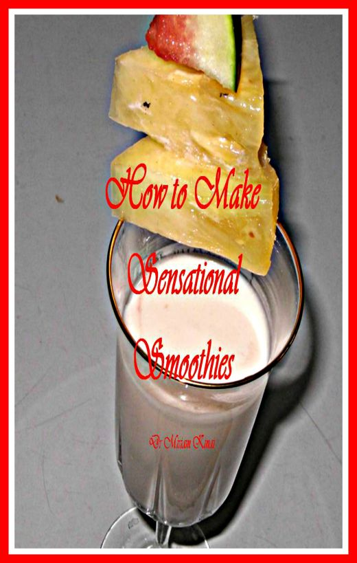 How to Make Sensational Smoothies