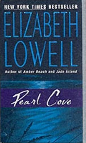 Pearl Cove By: Elizabeth Lowell